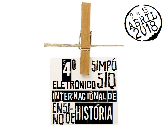 4o Simpósio Eletrônico Internacional de Ensino de História
