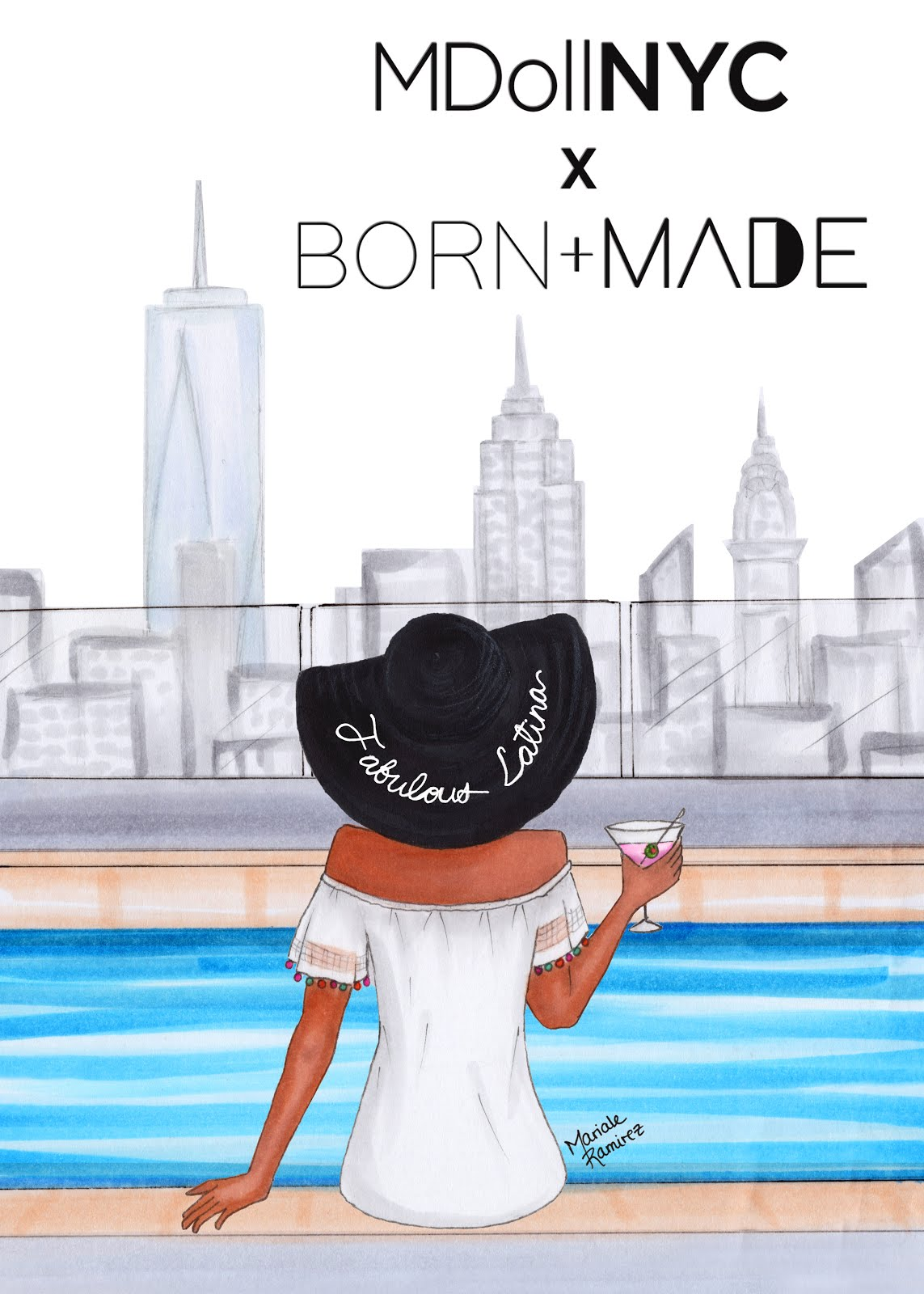 MDollNYC x  Born+Made