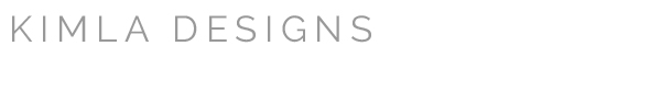 KIMLA DESIGNS - Blog