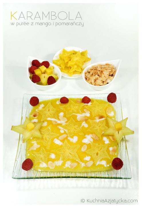 Karambola w purée z mango i pomarańczy © KuchniaAzjatycka.com