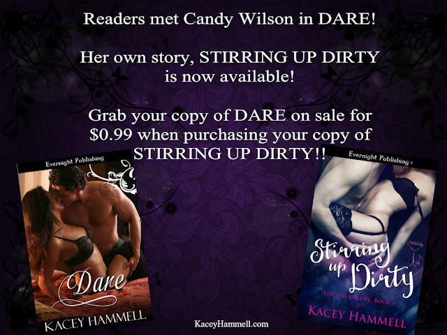 Dare and Stirring up Dirty by Kacey Hammell, Canada Romance Author with Evernight Publishing