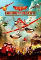 Aviones 2: Equipo de Rescate (2014)