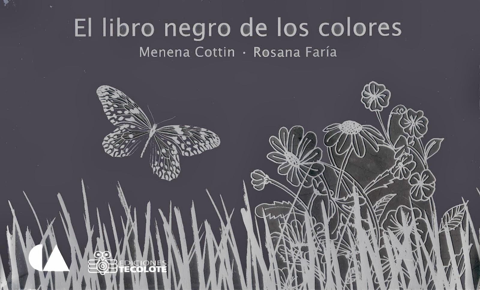 El Libro Negro de los Colores. Menena Cottin y Rosana Frías