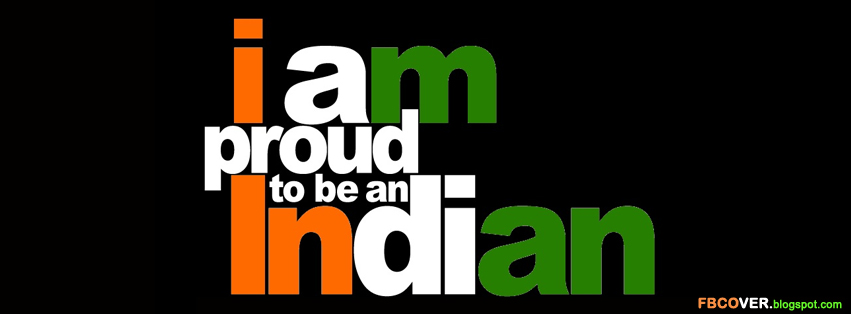am proud to be an Indian - FB CoverI Am Proud To Be An Indian Wallpapers