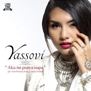 Yassovi - Aku Ini Punya Siapa on iTunes