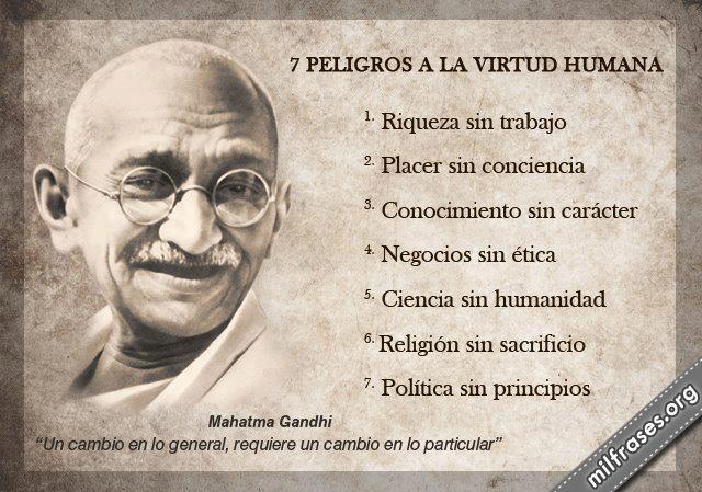 7 Peligros de la virtud humana, Mahatma Gandhi frases y pensamientos