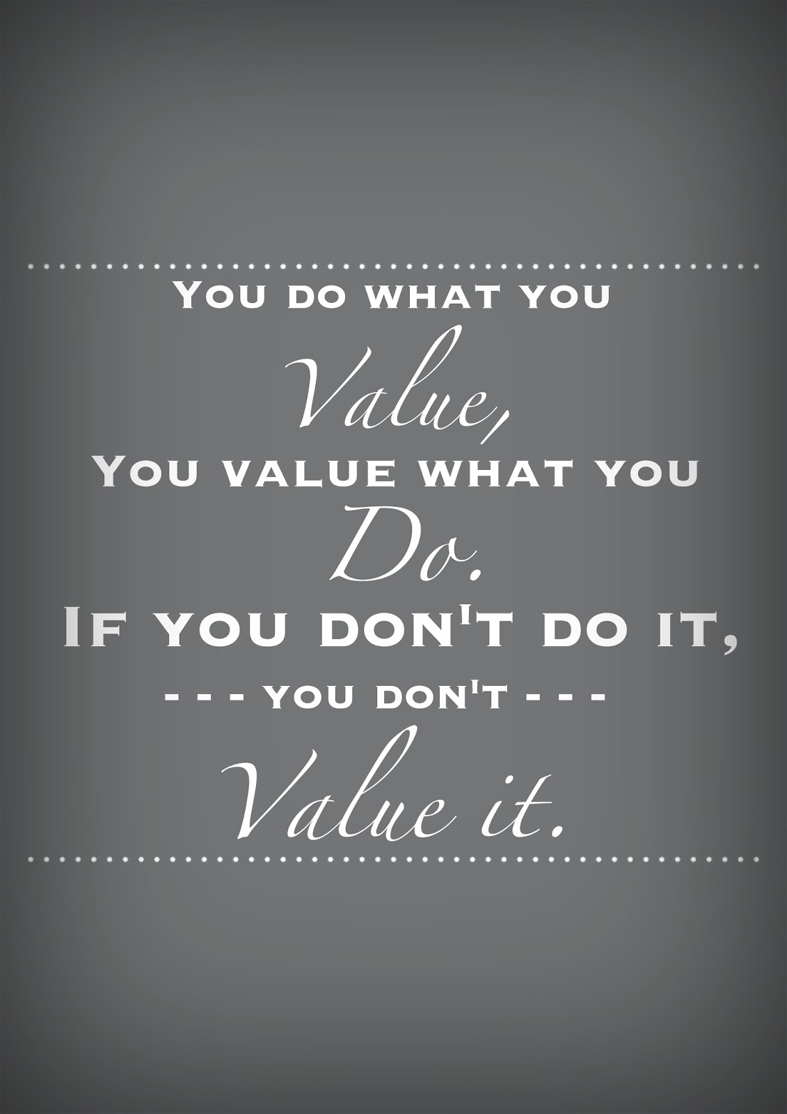 what do you value This is hard for me to answer i have a long list of qualities that i find respectable in others and i have difficulty ranking them but i'm inclined to say self-respect self-respect is not self-esteem it is not even self-efficacy it is rather a sense of dignity powerful enough to create action.