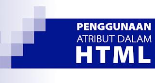 Dasar Membuat Website - Atribut Dalam  Elemen HTML