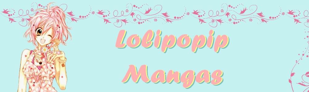 Lolipopip Mangas