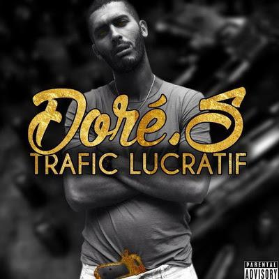 Dore.S - Trafic Lucratif (2015)
