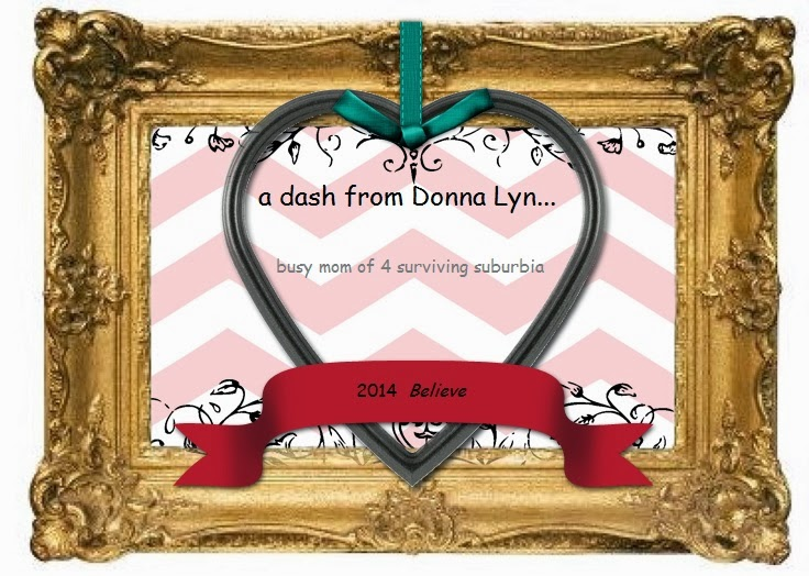 a dash from Donna Lyn...