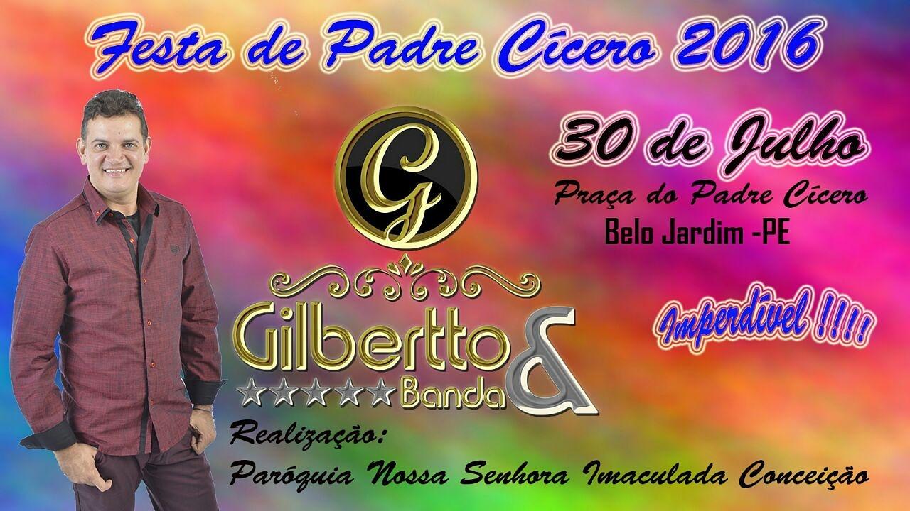 30.07.2016 GILBERTO E BANDA EM BELO JARDIM