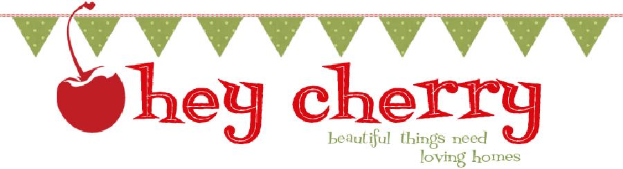 Hey Cherry