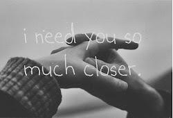 No puedo seguir así, te necesito mucho mas cerca.