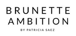 Brunette Ambition | Patricia Sáez