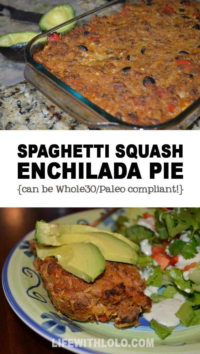 Whole30 Spaghetti Squash Enchilada Pie