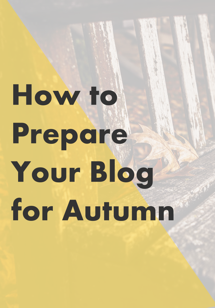 Fall is here, and that means it's time to put a warm sweater over your swim suit and prepare for all your conversations to somehow be related to pumpkin spice lattes... // How to Prepare Your Blog for Autumn: Brainstorm, organize and - take a break?