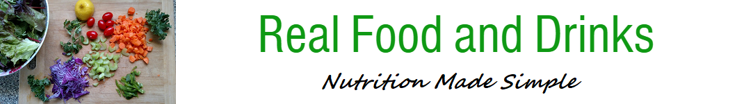 Real Food and Drinks - Nutrition