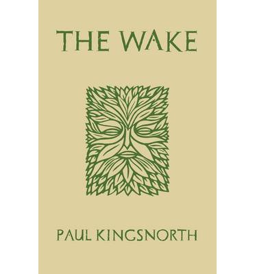 http://www.bookdepository.com/Wake-Paul-Kingsnorth/9781908717863