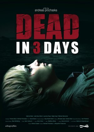 Dead in three days (Morirás en tres días) (In 3 tagen bist du tot) (2006) Español Latino