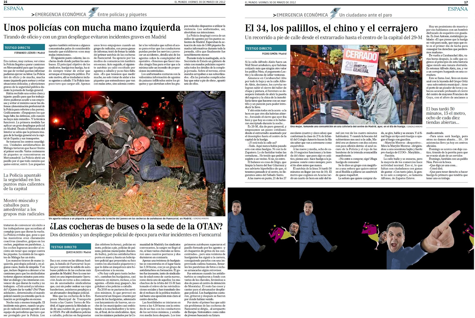 Rubalcaba lanza a sus sindicatos Toxo y Mocho a la Huelga General auxiliados de los piquetes de la porra