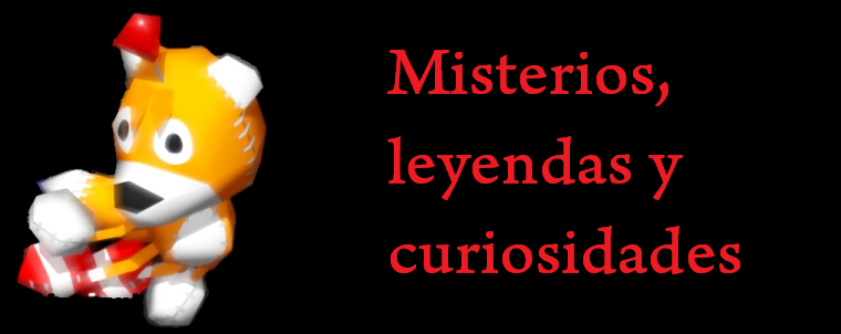 Misterios, leyendas y curiosidades