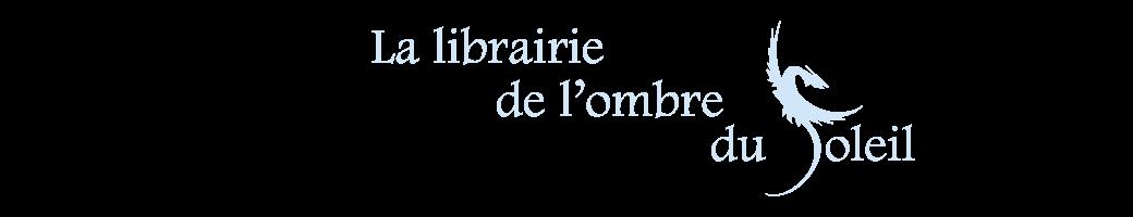 Librairie de l'Ombre du Soleil