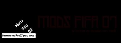 .:Mods Fifa 07:. O melhor do Fifa07 para você!