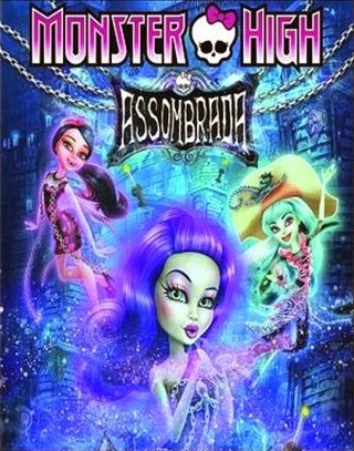 Monster High: Assombrada – Dublado (2015)
