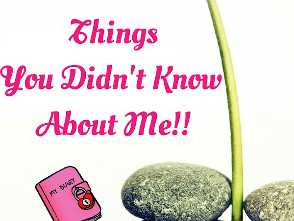 10 things you DIDN'T know about me!