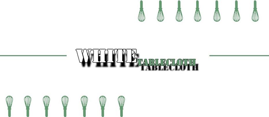 White Tablecloth - ciekawe przepisy na co dzień