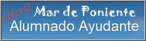 Blog del Alumnado Ayudante del IES Mar de Poniente