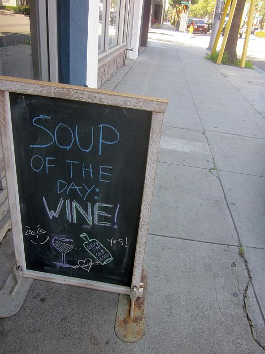 Soup of the day, wine, culver city, signage