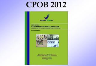 Download Gratis Pedoman Cara Pembuatan Obat yang Baik (CPOB 2012)