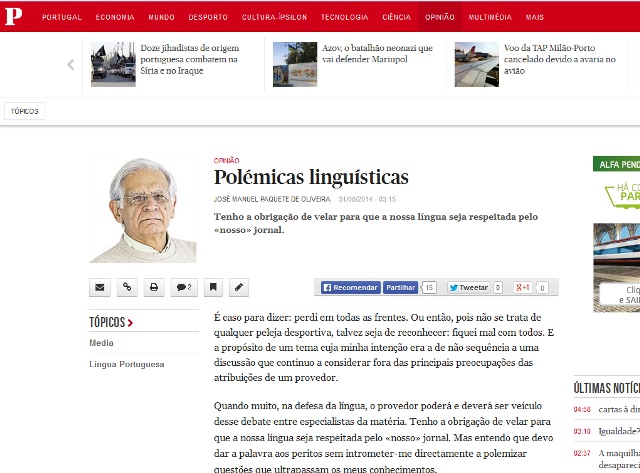 http://www.publico.pt/opiniao/noticia/polemicas-linguisticas-1668151?page=-1