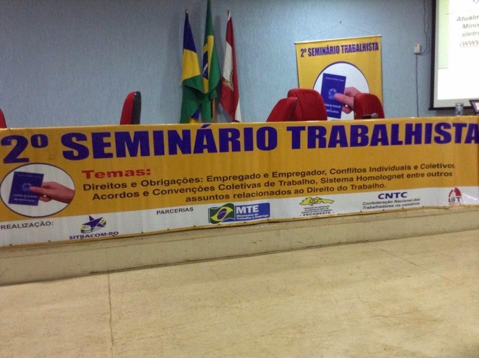2º Seminário Trabalhista no Estado de Rondônia.