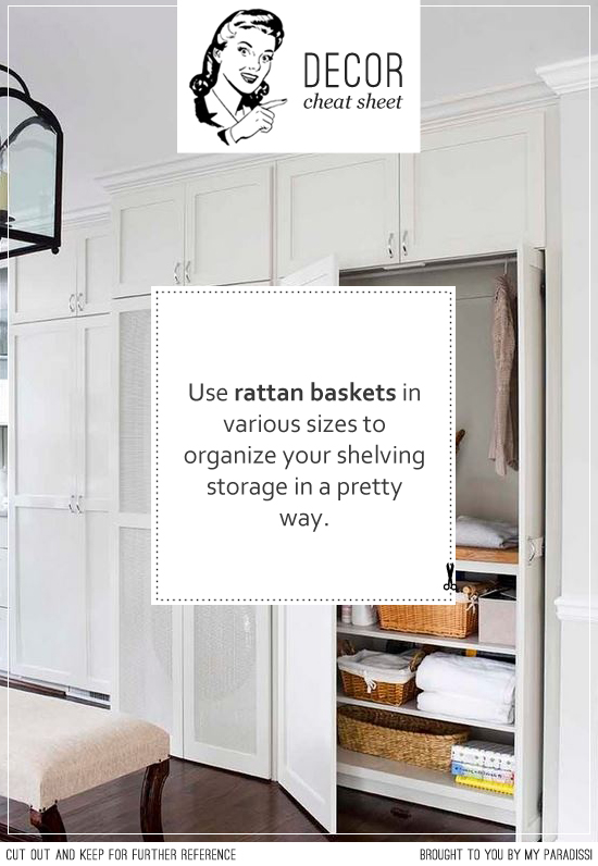 Use rattan baskets in various sizes to organize your shelving storage in a pretty way.