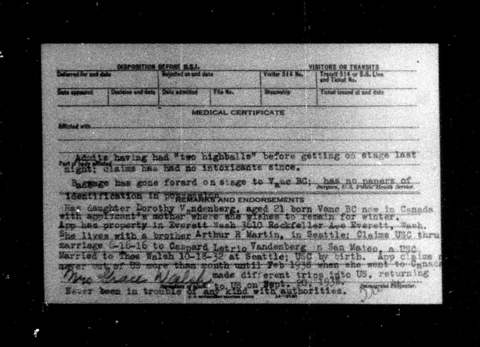 """Ancestry.com, """"Border Crossings: From Canada to U.S., 1895-1956,"""" database on-line, Ancestry.com (http://www.ancestry.com/ : accessed 3 Feb 2015), entry for Grace Olive Walsh, 23 Sep 1938, back of card; Original data: Records of the Immigration and Naturalization Service, RG 85. Washington, D.C.: National Archives and Records Administration."""