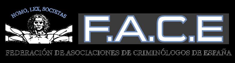 Federación de Asociaciones de Criminólogos de España (FACE)