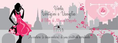 Viola Vertigini e Vaniglia: il Blog di Monica Coppola