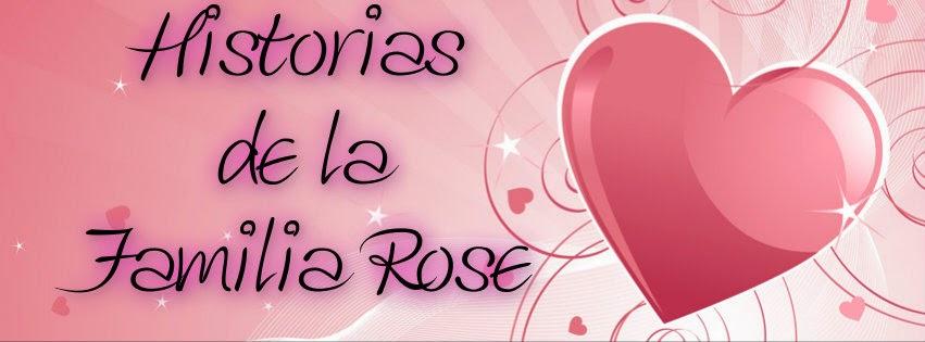 Historias de la Familia Rose
