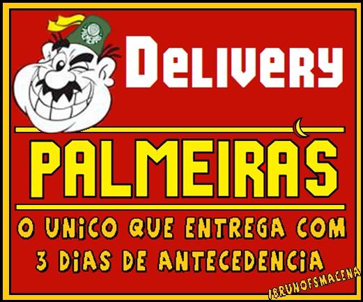 Delivery Palmeiras, Charges Palmeiras, zoando palmeirenses, zoando a porcada, Entrega Palmeiras, #entregaverdão
