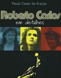 baixar capa Biografia Proibida do Rei Roberto Carlos em Detalhes