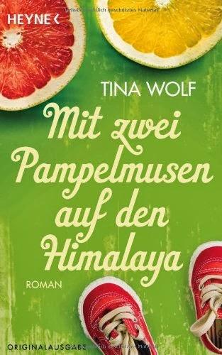 http://www.amazon.de/Mit-zwei-Pampelmusen-auf-Himalaya/dp/3453411501/ref=sr_1_1?ie=UTF8&qid=1391504013&sr=8-1&keywords=Tina+Wolf