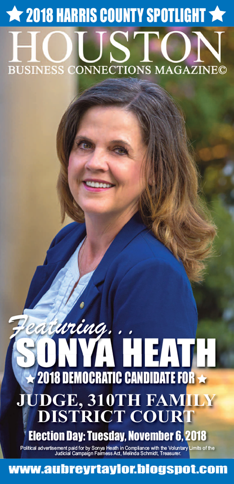 SONYA HEATH AND OTHER DEMOCRATS WHO VALUE THE SUPPORT OF EVERY HARRIS COUNTY VOTER!