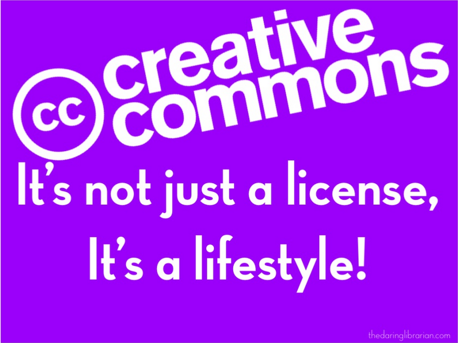 Creative Commons - It's not just a license, It's a lifestyle!