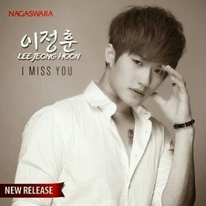 Lee Jeong Hoon - I Miss You (Bogoshipo)