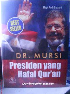 buku DR Mursi Presiden yang hafal Al-Qur'an