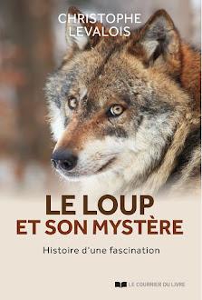 """""""Le loup et son mystère. Histoire d'une fascination"""" - Place des libraires"""