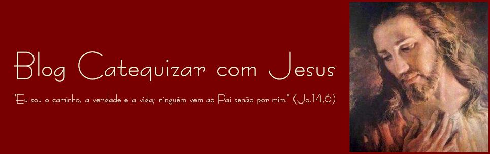 Catequizar com Jesus
